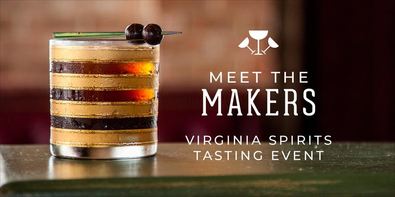 Old Town Cocktail Week: Meet the Makers Virginia Spirits Tasting Event